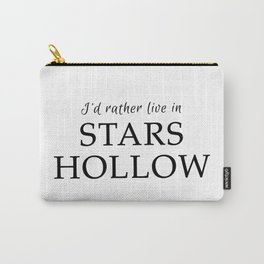 I'd Rather Live in Stars Hollow Carry-All Pouch