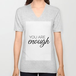 You are enough - white Unisex V-Neck