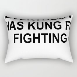 T-Shirt Tee Tees Surely Not Everybody Was Kung Fu Fighting Rectangular Pillow