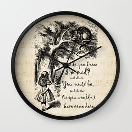 Alice In Wonderland Quote - How Do You Know I'm Mad Wall Clock