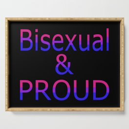 Bisexual and Proud (black bg) Serving Tray