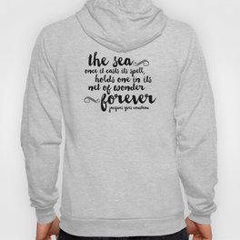 The Sea - Quote from Jacques Cousteau Hoody