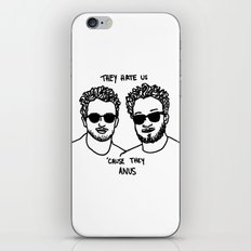 They Hate Us Cause They Anus iPhone & iPod Skin