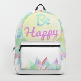"""Pretty """"Be Happy"""" art work Backpack"""
