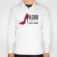 all you need is love Hoodies featuring All you need is love! by Golosinavisual