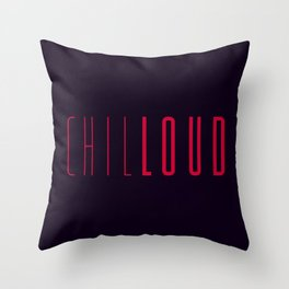 CHILLOUD Throw Pillow