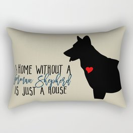 Home without a Shepherd is Just a House Rectangular Pillow
