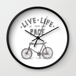 Live Life at Your Own Pace Wall Clock