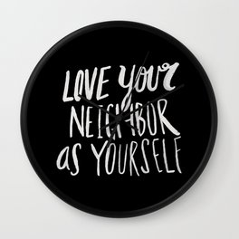 Love Your Neighbor II Wall Clock