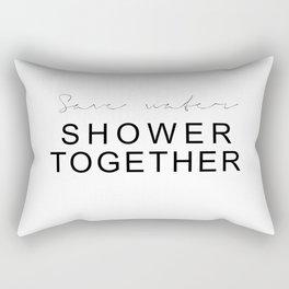 Save Water - Shower Together Rectangular Pillow