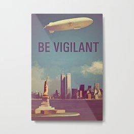 Fringe Division: Be Vigilant Metal Print