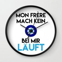 MON FRERE MACH KEIN AUGE BEI MIR LÄUFT Wall Clock