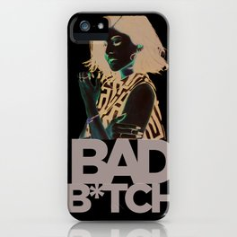 Bad B*tch iPhone Case