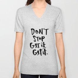 Don't Stop Get It, Get It. Unisex V-Neck