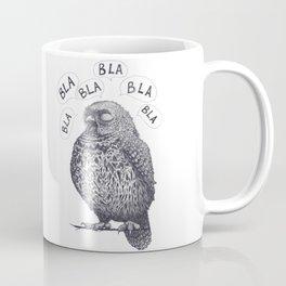 Owl bla bla bla Coffee Mug