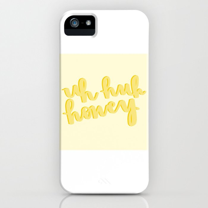 uh huh honey yellow iphone case