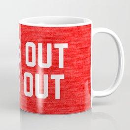 Suns Out Buns Out Coffee Mug