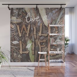 Live a Wild Life Wall Mural