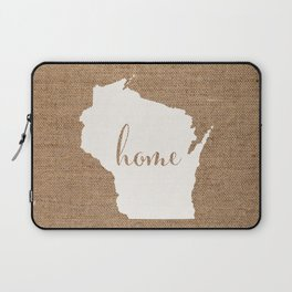 Wisconsin is Home - White on Burlap Laptop Sleeve