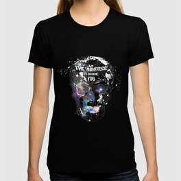 The Universe is Inside You T-shirt