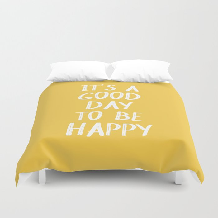 It's a Good Day to Be Happy - Yellow Duvet Cover