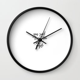 You Suck Less Than Most People, Funny Art, Funny Quote Wall Clock