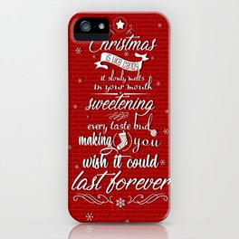 Christmas is like candy it slowly melts Celebration Quote Design iPhone Case