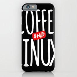 Geek Linux Coffee Nerd PC Sayings iPhone Case