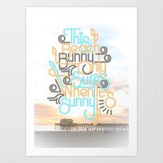 BEACH BUNNY Art Print