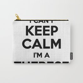 I cant keep calm I am a THERESE Carry-All Pouch
