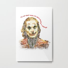 Joker Drawing And Quote Metal Print