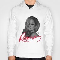 rihanna Hoodies featuring Rihanna by Negrila Mircea Illustrations
