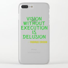 Dream Plan Execute T-shirt Design Execution Clear iPhone Case