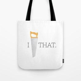 I Saw That Tote Bag