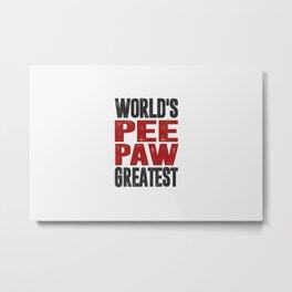 Gift for Peepaw Metal Print