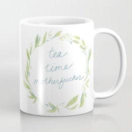 Tea Time Motherfucker Coffee Mug