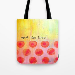 """""""Spot The Love"""" An original design by PhillipaheART Tote Bag"""