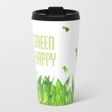 Be green, be happy Travel Mug