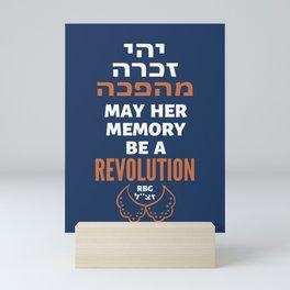 Justice Ruth Bader Ginsburg - May Her Memory Be a REVOLUTION! Mini Art Print