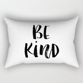 Be Kind watercolor modern black and white minimalist typography home room wall decor Rectangular Pillow