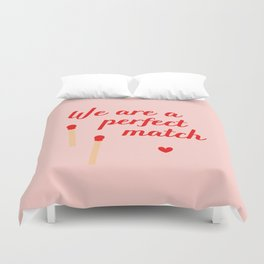 We are a perfect match - Valentine's Day Duvet Cover
