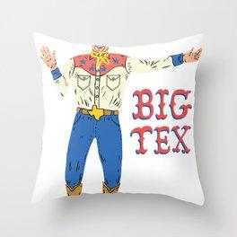 BIG TEX Throw Pillow