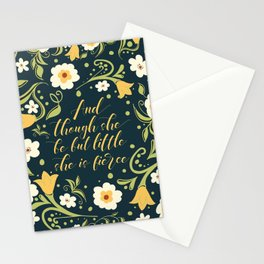 And though she be but little she is fierce (FFP1b) Stationery Cards