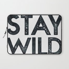 STAY WILD Vintage Black and White Laptop Sleeve
