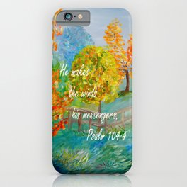 He Makes the Winds His Messengers iPhone Case