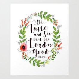Oh Taste and See that the Lord is Good Typography Design Poster with Floral Wreath Border Art Print