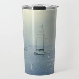 Ships Safe at Harbour Travel Mug