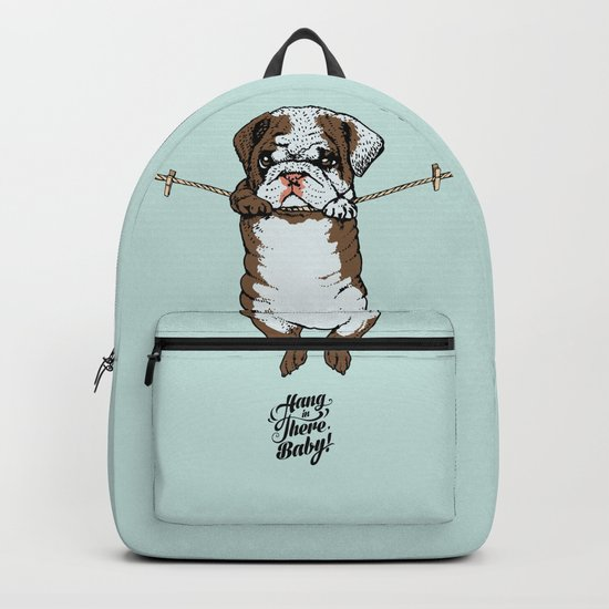 Hang in There Baby English Bulldog Backpack
