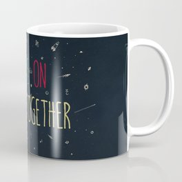 2. come together Coffee Mug