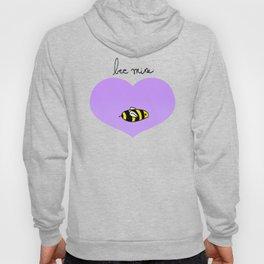 Bee Mine, Oh My Cliche Valentine Hoody